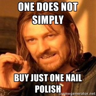 Meme Boromir Sean Bean, One Does Not Simply Buy Just One Nail Polish
