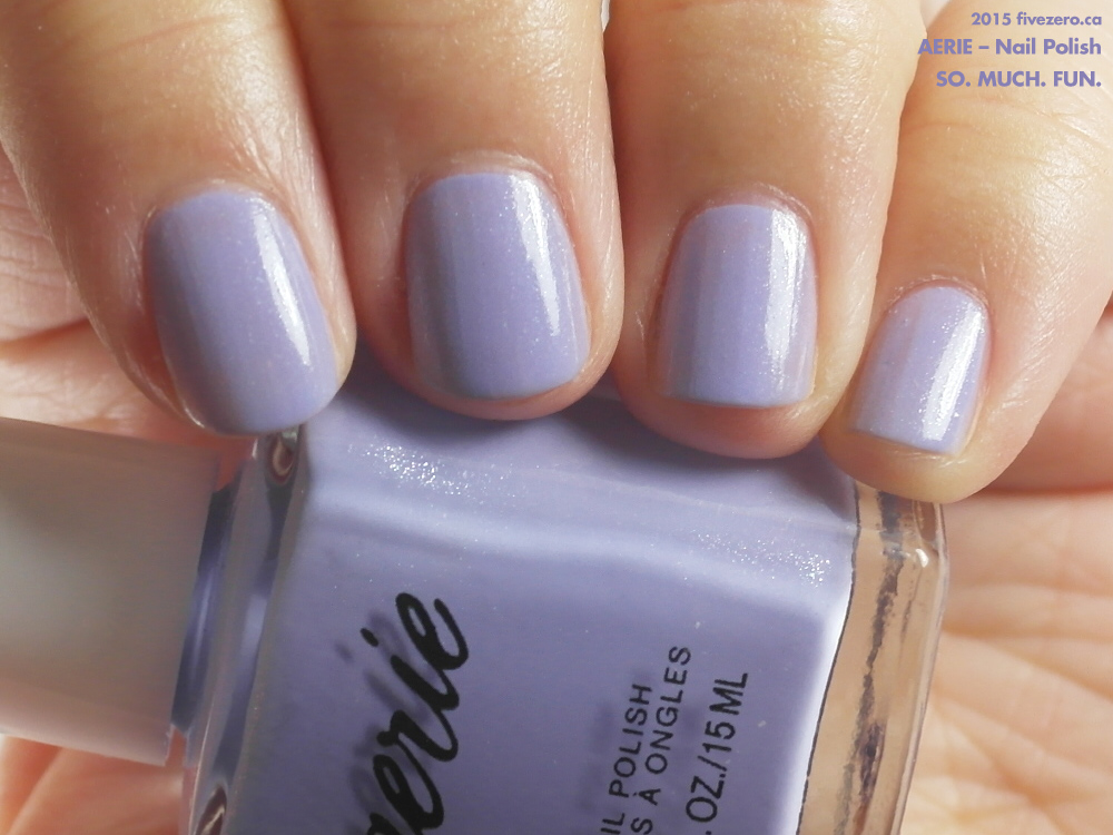 Aerie — So. Much. Fun. (Nail Polish) Swatch & Review – fivezero
