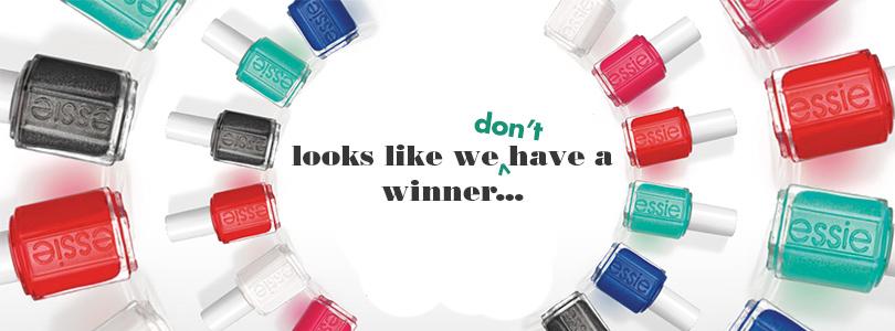 I Didn't Win Something! (Essie Canada)